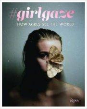 girlgaze How Girls See The World
