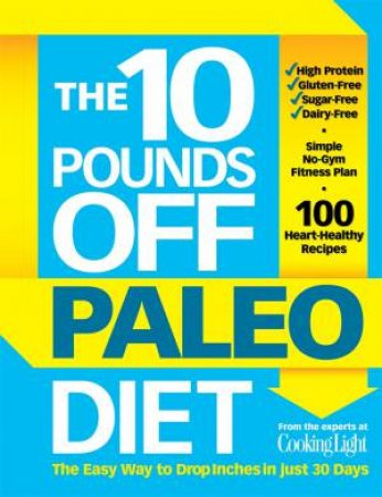 10 Pounds Off: The Paleo Diet by John Hastings