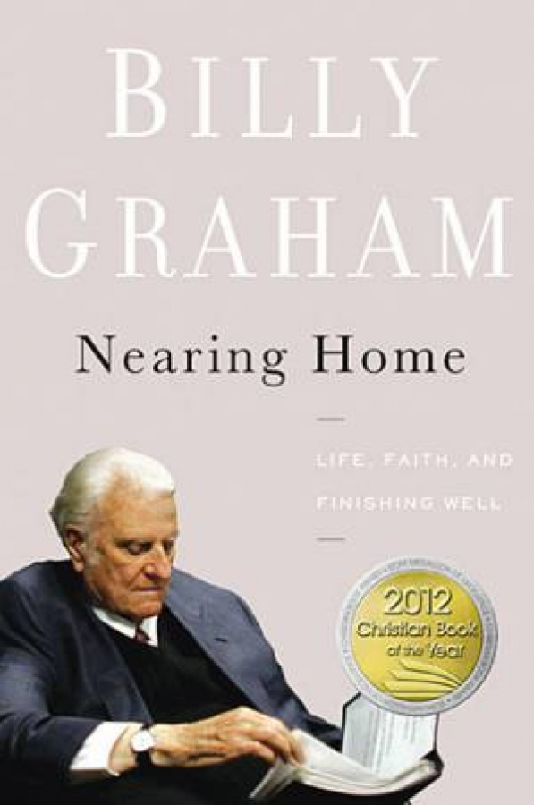 Nearing-Home-by-Billy-Graham-Hardcover