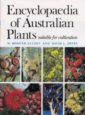 Encyclopaedia Of Australian Plants Volume 1