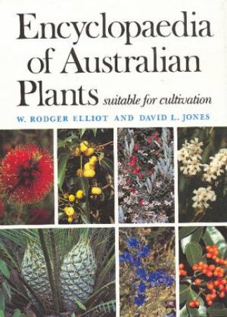 Encyclopaedia Of Australian Plants Suitable for Cultivation, Vol 6