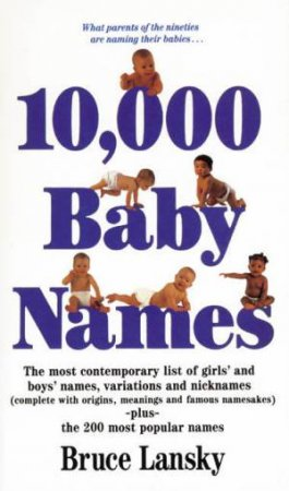 10,000 Baby Names by Bruce Lansky