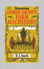 Horse Drawn Farm Machinery