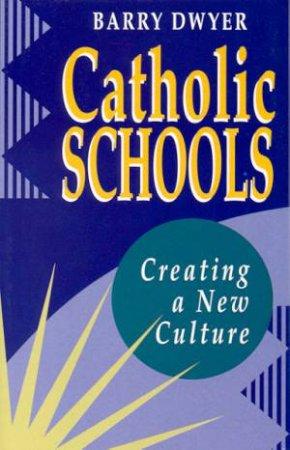 Catholic Schools by Barry Dwyer