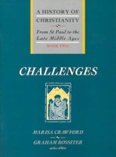 From St Paul To The Late Middle Ages Challenges