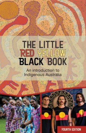 The Little Red Yellow Black Book by AIATSIS & Bruce Pascoe