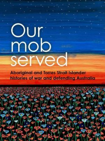 Our Mob Served by Allison Cadzow & Mary Anne Jebb