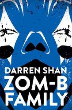Zom-B Family by Darren Shan