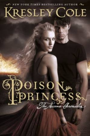 The Poison Princess by Kresley Cole