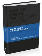 Tao Te Ching  the Ancient Classic
