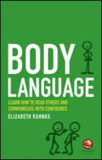 Body Language Learn How To Read Others And Communicate With Confidence