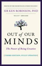 Out Of Our Minds The Power Of Being Creative 3rd Ed
