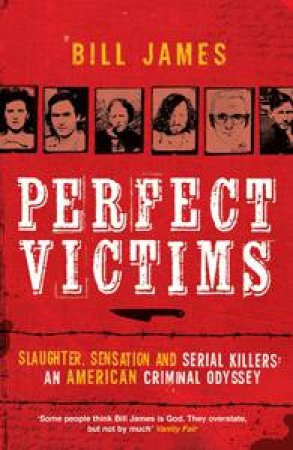 Perfect Victims by Bill James