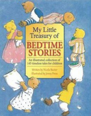 Children's Treasury of Bedtime Stories by Nicola Baxter