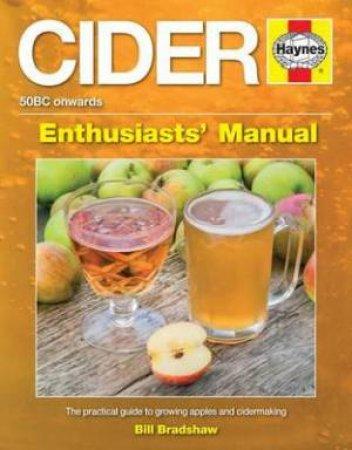 Cider Manual  by Bill Bradshaw
