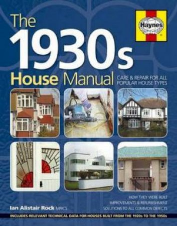 Haynes Guide: 1930s House Manual  by Ian Rock