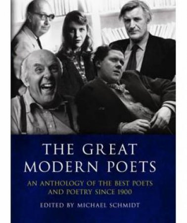 Great Modern Poets plus Audio CD by Michael (ed) Schmidt