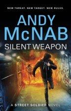 Silent Weapon  A Street Soldier novel