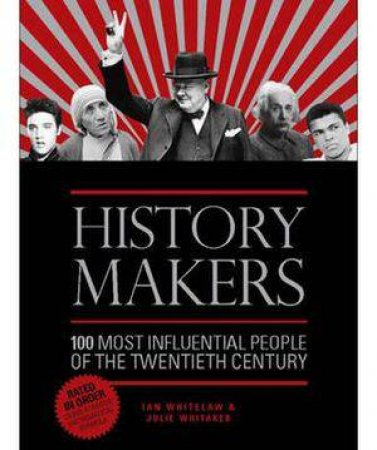History Makers by Ian Whitelaw & Julie Whitaker