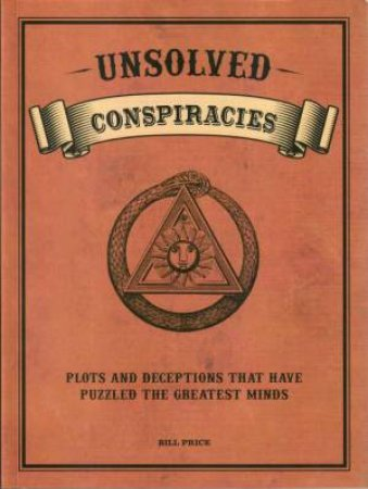 Unsolved Conspiracies by Bill Price
