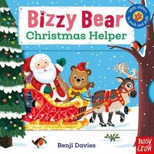 Bizzy Bear: Christmas Helper by Benji Davies
