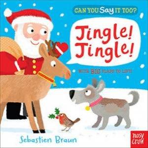 Can You Say It Too? Jingle! Jingle! by Sebastien Braun