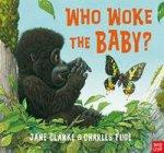 Who Woke the Baby