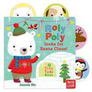 Roly Poly Looks For Santa by Jannie Ho