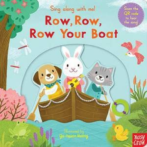 Sing Along With Me! Row, Row, Row Your Boat