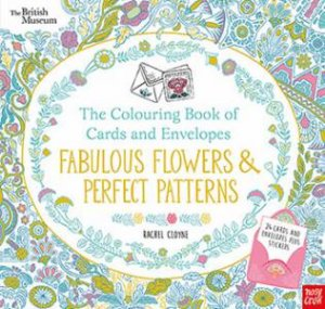 The Colouring Book Of Cards And Envelopes Fabulous Flowers Perfect Patterns By Rachel Cloyne