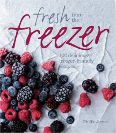 Fresh From the Freezer by James Ghillie