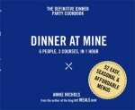 Dinner at Mine