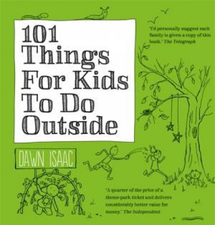 101 Things for Kids to do Outdoors