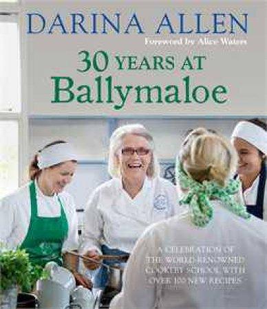 30 Years at Ballymaloe