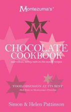 Montezuma's Chocolate Cookbook by Simon Pattinson & Helen Pattinson