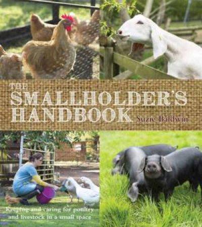 The Smallholder's Handbook by Suzie Baldwin