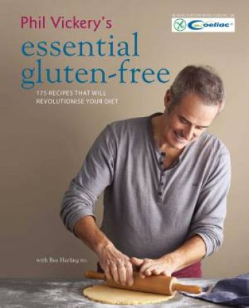Phil Vickery's Essential Gluten Free by Phil Vickery