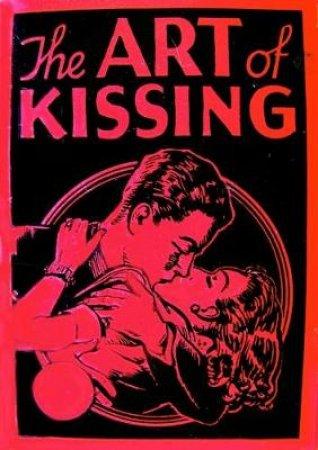 The Art Of Kissing by Hugh Morris