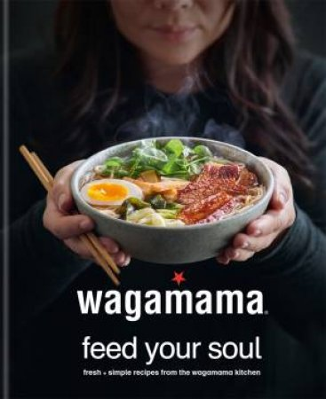 Wagamama: Feed Your Soul