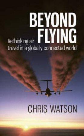 Beyond Flying by Chris Watson