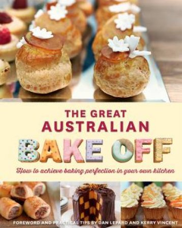 The Great Australian Bake-Off by The Great Australian Bake-Off