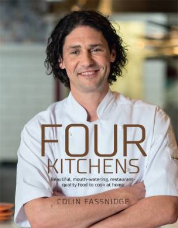Four Kitchens: Beautiful, mouth-watering, restaurant-quality food