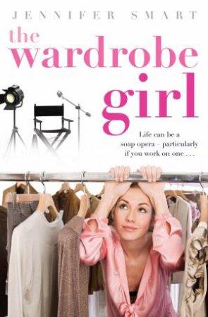 The Wardrobe Girl by Jennifer Smart