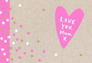 Love You, Mum by Alana Wulff
