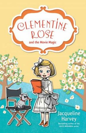 Clementine Rose and the Movie Magic