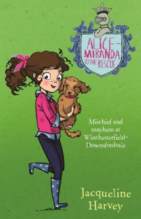 Alice Miranda To The Rescue by Jacqueline Harvey