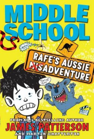 Middle School 07.25: Rafe's Aussie Adventure
