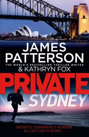 Private Sydney by James Patterson & Kathryn Fox
