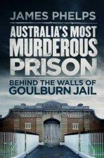 Australias Most Murderous Prison
