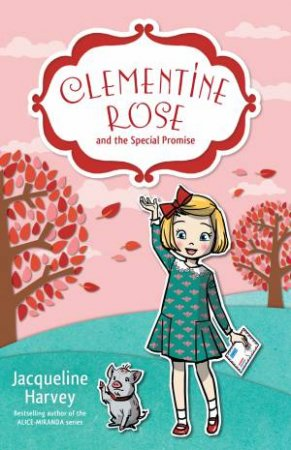 Clemetine Rose and the Special Promise